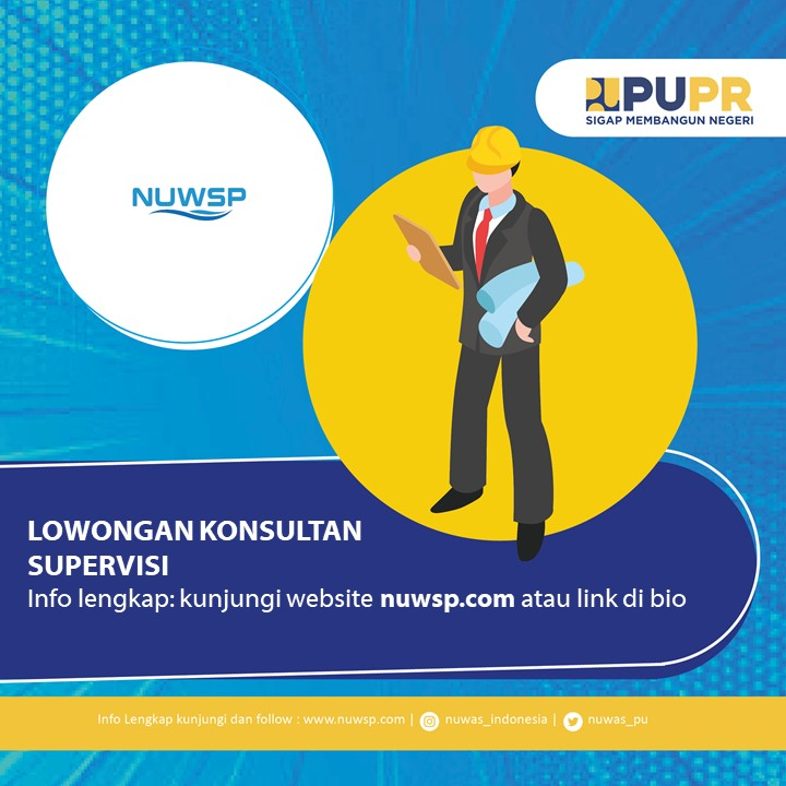 Lowongan Supervisi National Urban Water Supply Project (NUWSP)